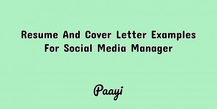 Resume And Cover Letter Examples For Social Media Manager, Paayi