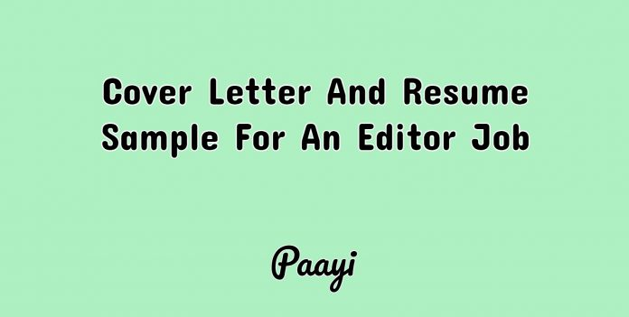 Cover Letter And Resume Sample For An Editor Job, Paayi