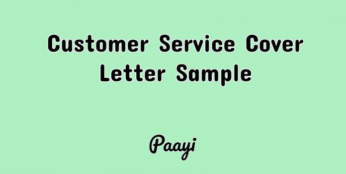Customer Service Cover Letter Sample, Paayi
