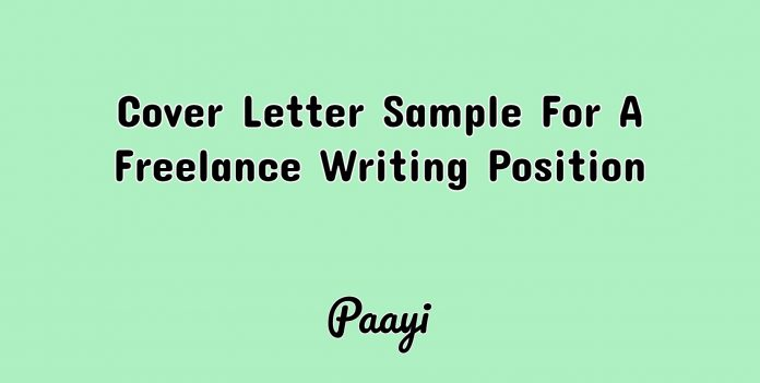 Cover Letter Sample For A Freelance Writing Position, Paayi