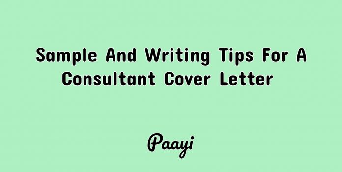 Sample And Writing Tips For A Consultant Cover Letter, Paayi