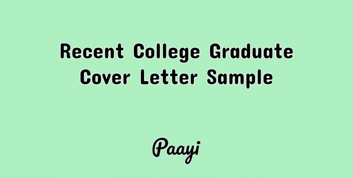 Recent College Graduate Cover Letter Sample, Paayi