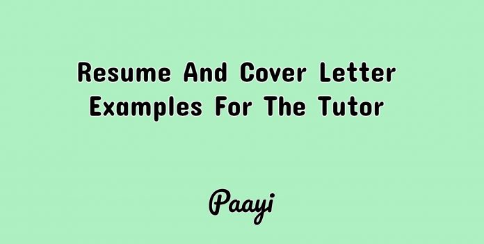 Resume And Cover Letter Examples For The Tutor, Paayi