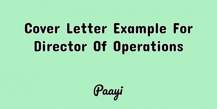 Cover Letter Example For Director Of Operations, Paayi