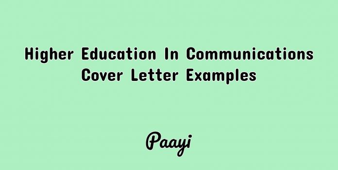 Higher Education In Communications Cover Letter Examples, Paayi