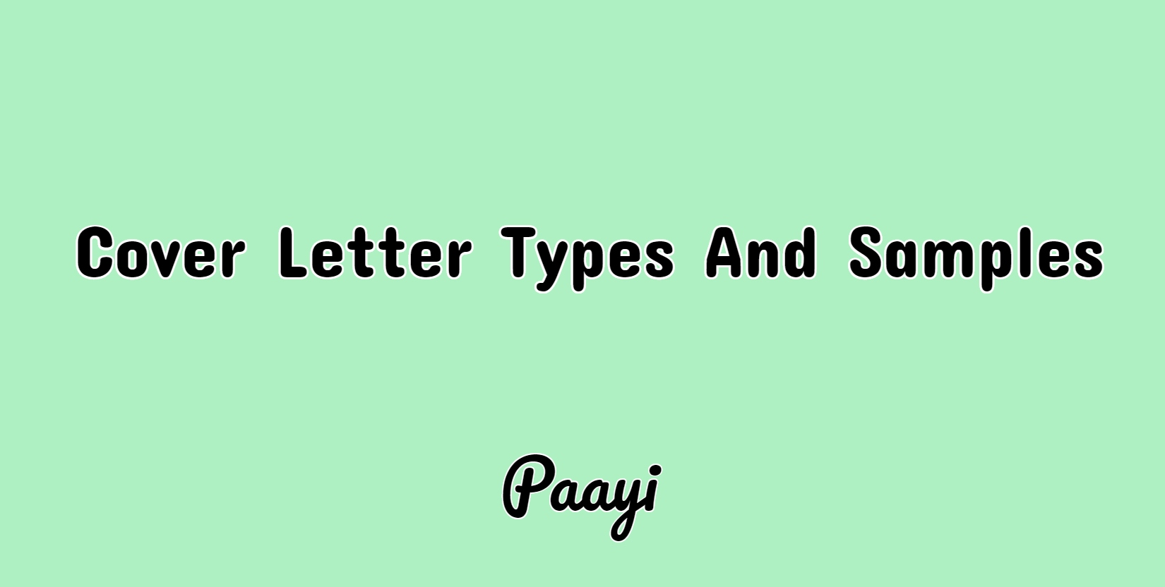 Cover Letter Types And Samples | Cover Letter Types | Paayi