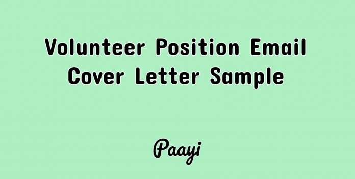 Volunteer Position Email Cover Letter Sample, Paayi