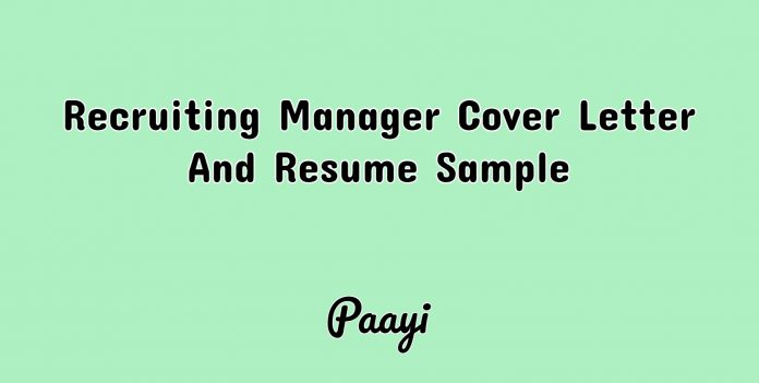 Recruiting Manager Cover Letter And Resume Sample, Paayi