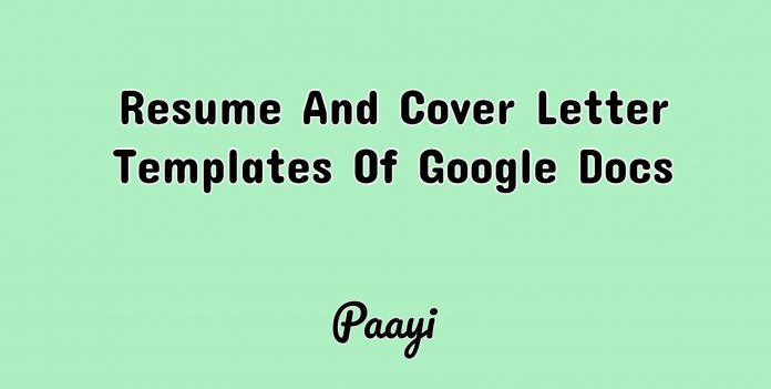 Resume And Cover Letter Templates Of Google Docs, Paayi