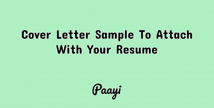 Cover Letter Sample To Attach With Your Resume, Paayi