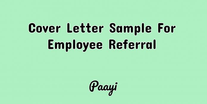 Cover Letter Sample For Employee Referral, Paayi