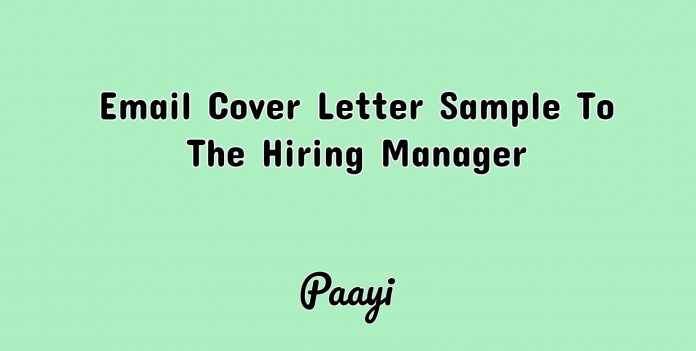 Email Cover Letter Sample To The Hiring Manager, Paayi
