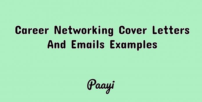 Career Networking Cover Letters And Emails Examples, Paayi