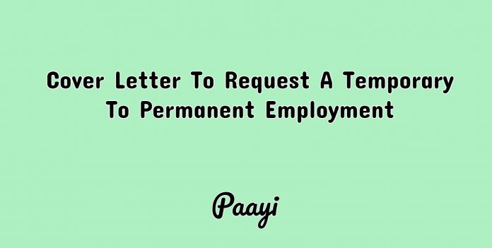 Cover Letter To Request A Temporary To Permanent Employment, Paayi