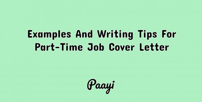 Examples And Writing Tips For Part-Time Job Cover Letter, paayi