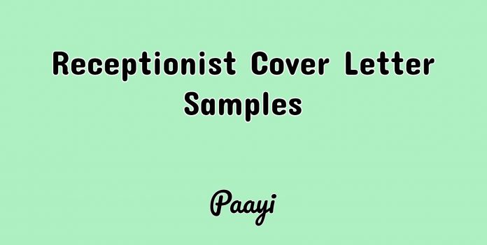 Receptionist Cover Letter Samples, Paayi