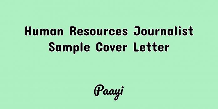 Human Resources Journalist Sample Cover Letter, Paayi
