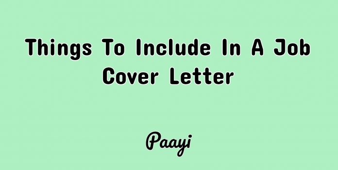 Things To Include In A Job Cover Letter, Paayi