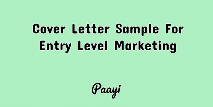 Cover Letter Sample For Entry Level Marketing, Paayi