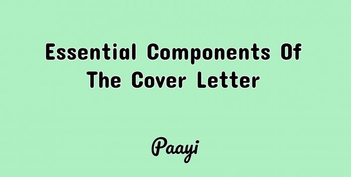 Essential Components Of The Cover Letter, Paayi