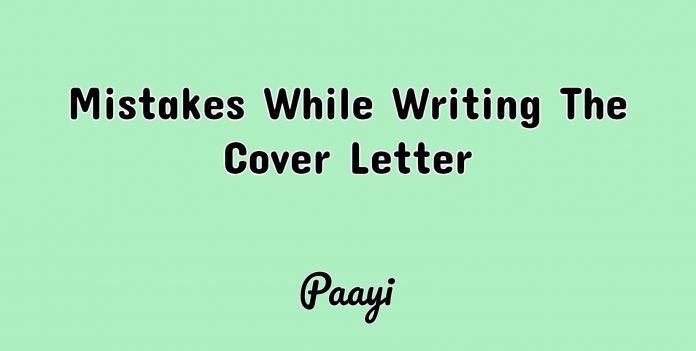 Mistakes While Writing The Cover Letter, Paayi