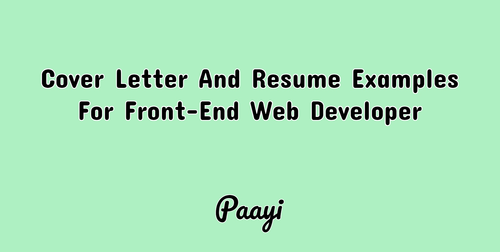 cover letter and resume examples for front end web developer paayi