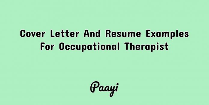 Cover Letter And Resume Examples For Occupational Therapist, Paayi