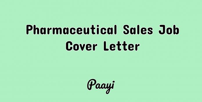 Pharmaceutical Sales Job Cover Letter, Paayi