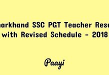 Jharkhand SSC PGT Teacher Result with Revised Schedule - 2018, Paayi