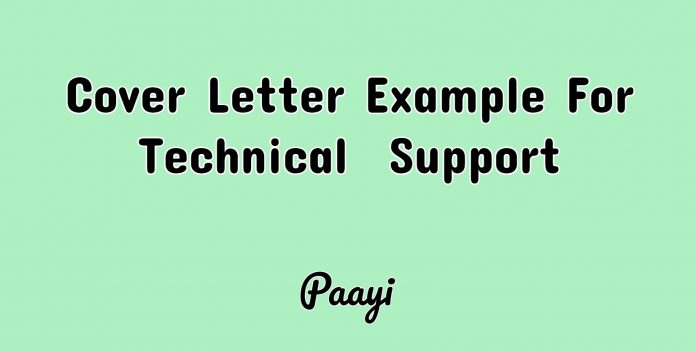Cover Letter Example For Technical Support, Paayi