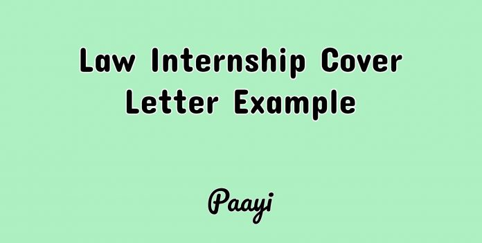 Law Internship Cover Letter Example, Paayi