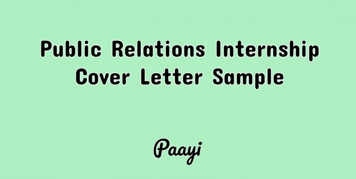 Public Relations Internship Cover Letter Sample, Paayi